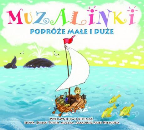 Muzalinki - Podróże duże i małe   CD + książeczka   Kidimax